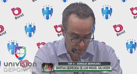 Luis Miguel Salvador se quebró al anunciar su despedida de Monterrey